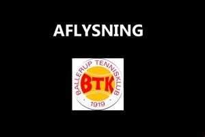 AFLYSNING af i Ballerup Tennisklub